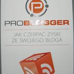 ProBlogger. Jak czerpać zyski ze swojego bloga – Darren Rowse, Chris Garrett