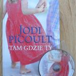 Tam gdzie Ty – Jodi Picoult
