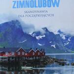 Kraina zimnolubów. Skandynawia dla początkujących – Tilmann Bünz