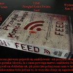 Przegląd Końca Świata: Feed – Mira Grant