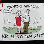 Kto pieprzy ten lepszy – Andrzej Mleczko