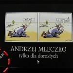 Tylko dla dorosłych – Andrzej Mleczko