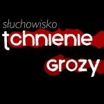 Tchnienie Grozy #75: Agnieszka Pilecka – Zmywarka