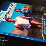 Metoda Run Walk Run, czyli maraton bez zmęczenia – Jeff Galloway