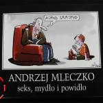 Seks, Mydło i Powidło – Andrzej Mleczko