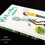 Rick and Morty: Porąbana Sztuka